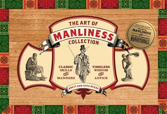 Art of Manliness Collection By McKay, Brett/ Mckay, Kate